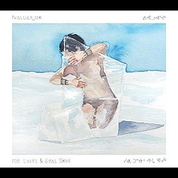Ice Lines & Sealskin