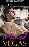 Accidentally Married in Vegas (Love in Vegas Book 1)