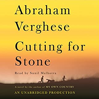 Cutting for Stone     A Novel              By:                                                                                                                                 Abraham Verghese                               Narrated by:                                                                                                                                 Sunil Malhotra                      Length: 23 hrs and 54 mins     8,438 ratings     Overall 4.5
