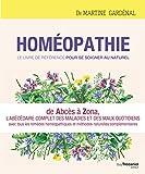 Homéopathie, le livre de référence pour se soig ner au naturel