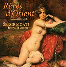 Rêves d'Orient : Mon musée idéal (Livres d'art)