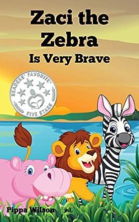 Zaci the Zebra Is Very Brave