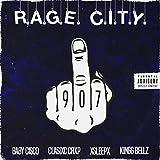 R.A.G.E. C.I.T.Y. [Explicit]