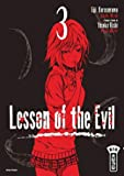 Lesson of the evil, tome 3