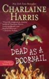 Dead as a Doornail: Southern Vampire Novel #5 (Sookie Stackhouse)