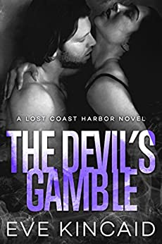 The Devil's Gamble (Lost Coast Harbor, Book 4) by [Eve Kincaid]