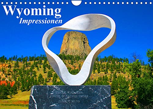 Wyoming • Impressionen (Wandkalender 2022 DIN A4 quer)