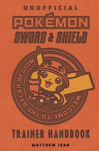 Pokémon Sword & Shield: Trainer Handbook