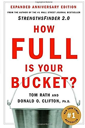 How Full Is Your Bucket? by Tom Rath Donald O. Clifton(2004-08-10)