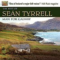 アイリッシュ・フォークソング (The Best of Sean Tyrrell ~ Man for Galway) [輸入盤]