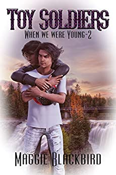 Toy Soldiers (When We Were Young Book 2) by [Maggie Blackbird]