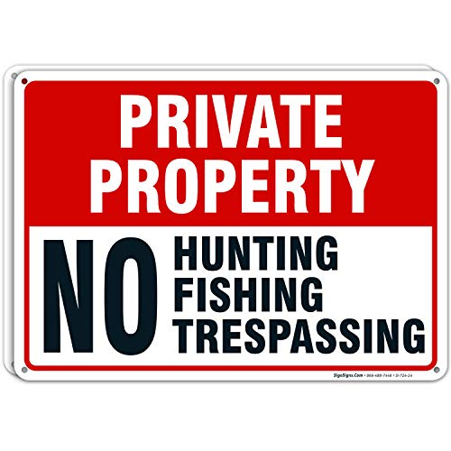 (2 Pack) Private Property Sign, No Hunting No Fishing No Trespassing, 10x14 Rust Free Aluminum,...