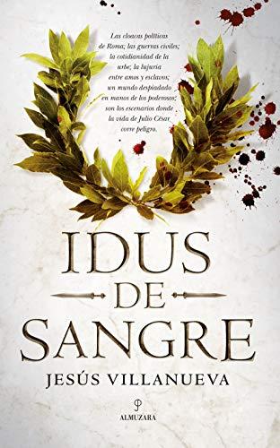 Idus de sangre (Novela Histórica) eBook: Villanueva, Jesús: Amazon ...