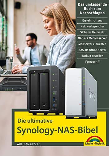 Die ultimative Synology NAS Bibel: mit vielen Insider Tipps und Tricks - komplett in Farbe