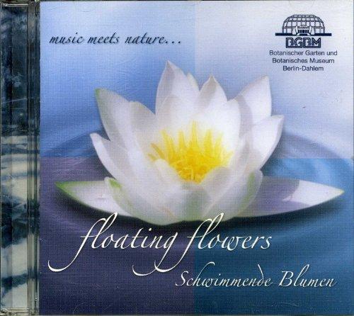 Floating Flowers - Schwimmende Blumen - music meets nature...