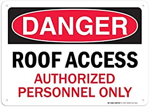 Danger Roof Access Authorized Personnel Only Sign - 10