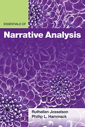 Essentials of Narrative Analysis (Essentials of Qualitative Methods)