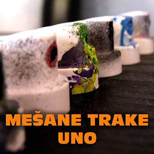 Mesane Trake Uno [Explicit]