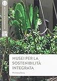 Musei per la sostenibilità integrata...