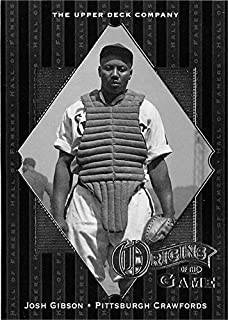 Josh Gibson baseball card (Pittsburgh Crawfords Negro League) 2001 Upper Deck #51 Origins of the Game