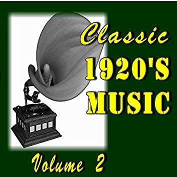 Classic 1920's Music, Vol. 2 (Special Edition)