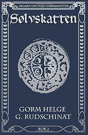 a0eae8ad Sølvskatten (Sagaen om Vilje Gormsdatter) (Volume 2) (Norwegian Edition)
