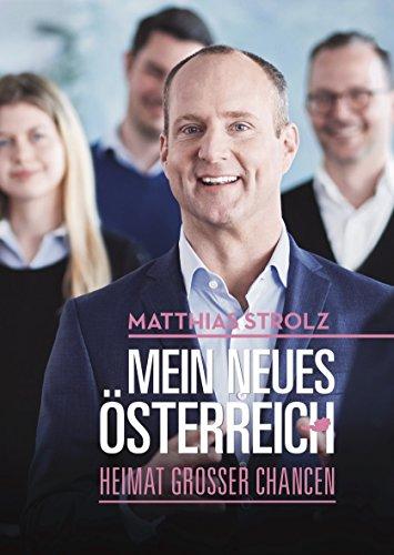 Mein neues Österreich: Heimat großer Chancen