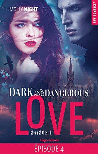 Dark and dangerous love Episode 4 Saison 1