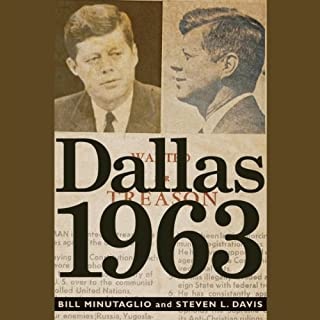Dallas 1963     Patriots, Traitors, and the Assassination of JFK              Written by:                                                                                                                                 Bill Minutaglio,                                                                                        Steven L. Davis                               Narrated by:                                                                                                                                 Bill Minutaglio,                                                                                        Tony Messano,                                                                                        Steven L. Davis                      Length: 12 hrs and 2 mins     Not rated yet     Overall 0.0
