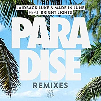 Paradise (feat. Bright Lights) (Remixes)