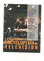 Les Brown's Encyclopedia of Television 0810394200 Book Cover