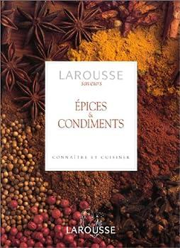Épices et Condiments - Larousse Saveurs 2035160049 Book Cover