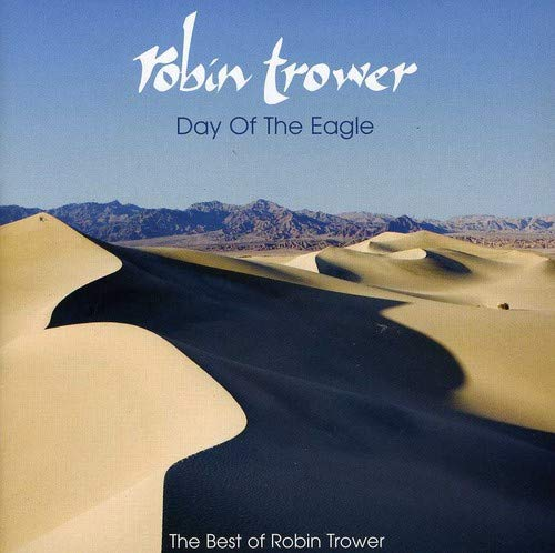 Day Eagle: The Best of Robin Trower [Import USA]
