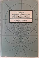 Design of Amplifiers and Oscillators by the S-parameter Method