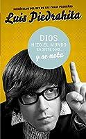 Dios hizo el mundo en siete días... y se nota 8403098596 Book Cover