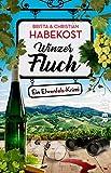 Winzerfluch (Elwenfels 2): Ein Elwenfels-Krimi von Britta Habekost