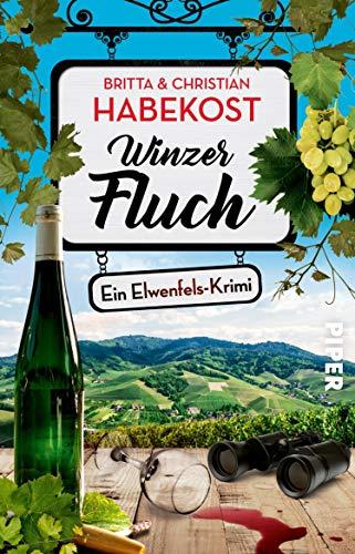 Buchseite und Rezensionen zu 'Winzerfluch (Elwenfels 2): Ein Elwenfels-Krimi' von Britta Habekost