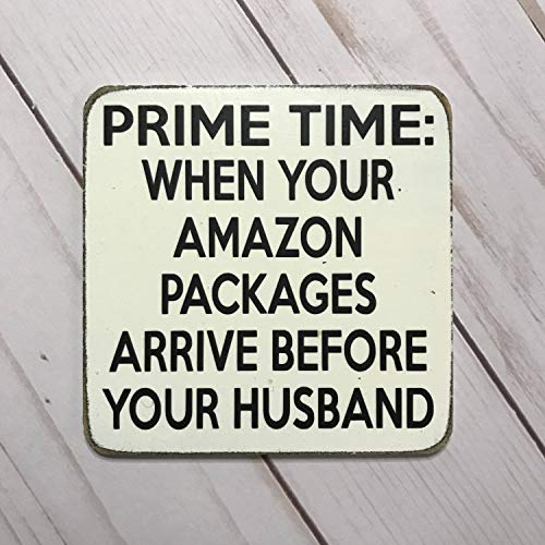 prz0vprz0v Funny Magnet Prime Time Amazon Quote Funny Quote Gift for Friend Gift Under Ten Online Shopper Stocking Stuffer