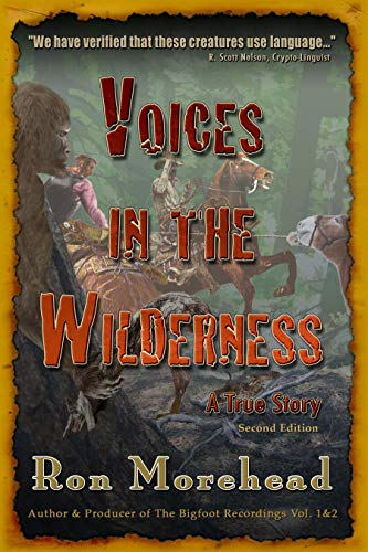 Voices in the Wilderness: A True Story