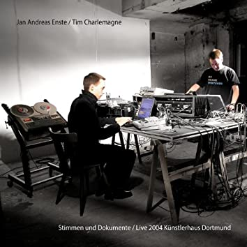 Stimmen und Dokumente / Live 2004 Kuenstlerhaus Dortmund (@MEX)