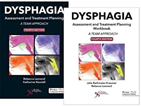 Dysphagia Assessment and Treatment Planning: A Team Approach, Fourth Edition Bundle (Textbook and Workbook)