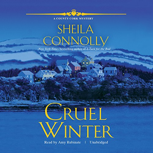 Cruel Winter     A County Cork Mystery              By:                                                                                                                                 Sheila Connolly                               Narrated by:                                                                                                                                 Amy Rubinate                      Length: 7 hrs and 27 mins     Not rated yet     Overall 0.0