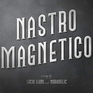 Nastro magnetico (feat. Mokadelic)