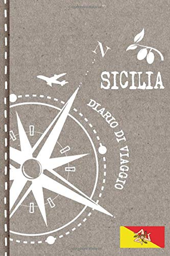 Sicilia Diario di Viaggio: Journal dotted A5 per Scrivere Appunti, Disegnare, Ricordi, Quaderno da Disegno, Dot Grid Giornalino, Bucket List – Libro Attività per Viaggi e Vacanze Viaggiatore