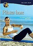 Pilates base. La postura al servizio dell'estetica. Con DVD