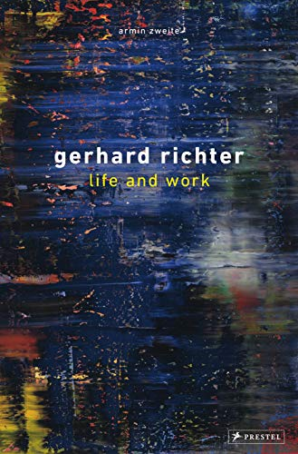Gerhard Richter: Life and Work: in Painting, Thinking Is Painting