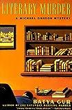 Literary Murder (Michael Ohayon Series) by Batya Gur (1994-10-07)