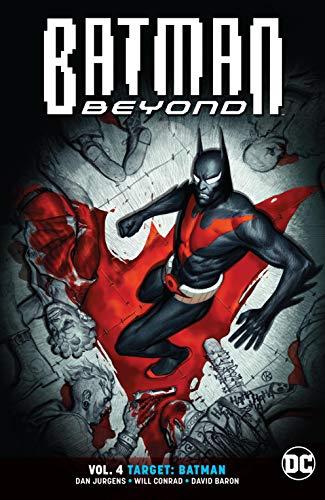 Batman Beyond (2016-) Vol. 4: Target: Batman