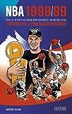 NBA 1998/99: Lock out, retraite de Jordan, New York Knicks-San Antonio Spurs... L'histoire folle d'une saison historique