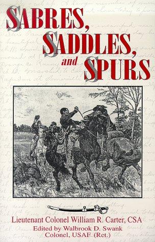 Sabres, Saddles, and Spurs